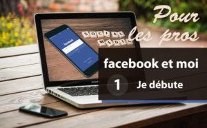 je-debute-avec-facebook-01-1030x637